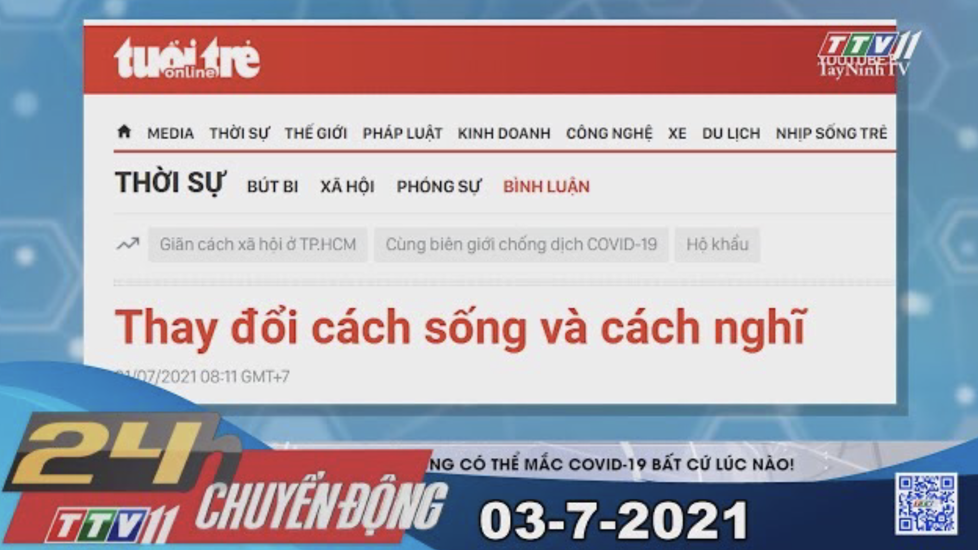 24h Chuyển động 03-7-2021   Tin tức hôm nay   TayNinhTV