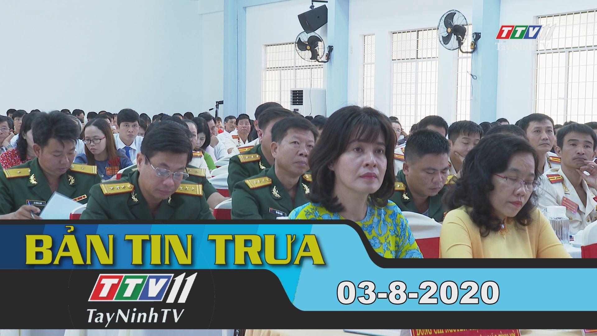 Bản tin trưa 03-8-2020 | Tin tức hôm nay | TayNinhTV
