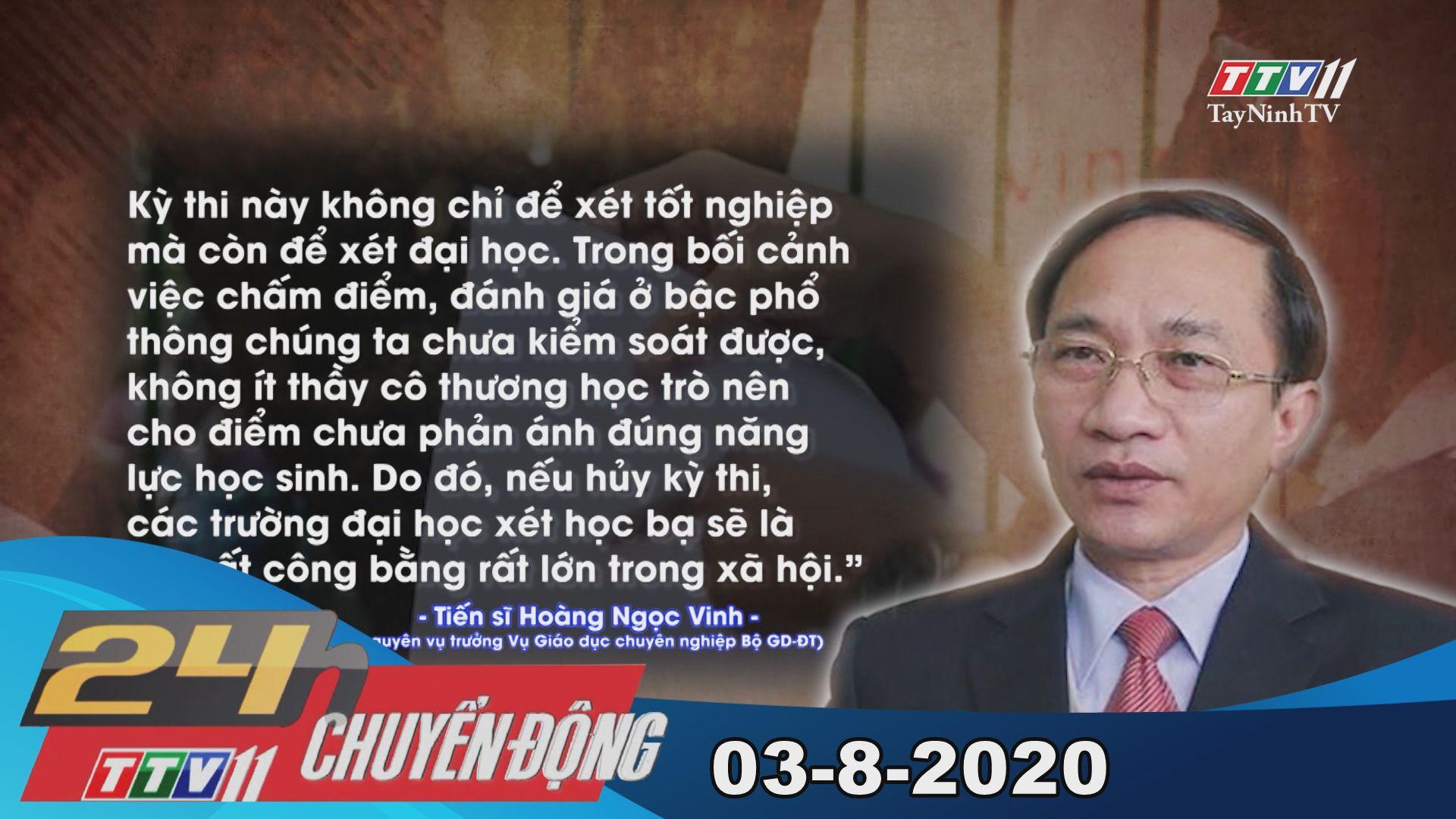24h Chuyển động 03-8-2020 | Tin tức hôm nay | TayNinhTV