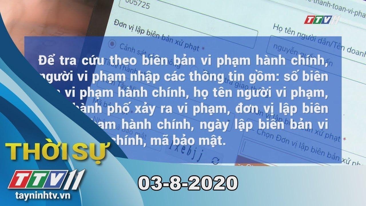Thời sự Tây Ninh 03-8-2020 | Tin tức hôm nay | TayNinhTV