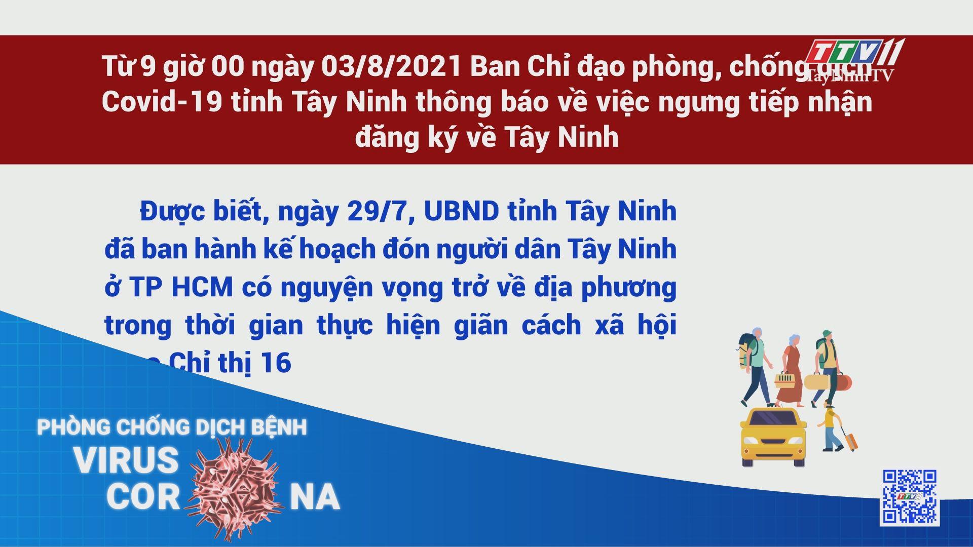 Thông báo về việc ngưng tiếp nhận đăng ký đón người dân Tây Ninh từ TP.Hồ Chí Minh về Tây Ninh | THÔNG TIN DỊCH COVID-19 | TayNinhTV