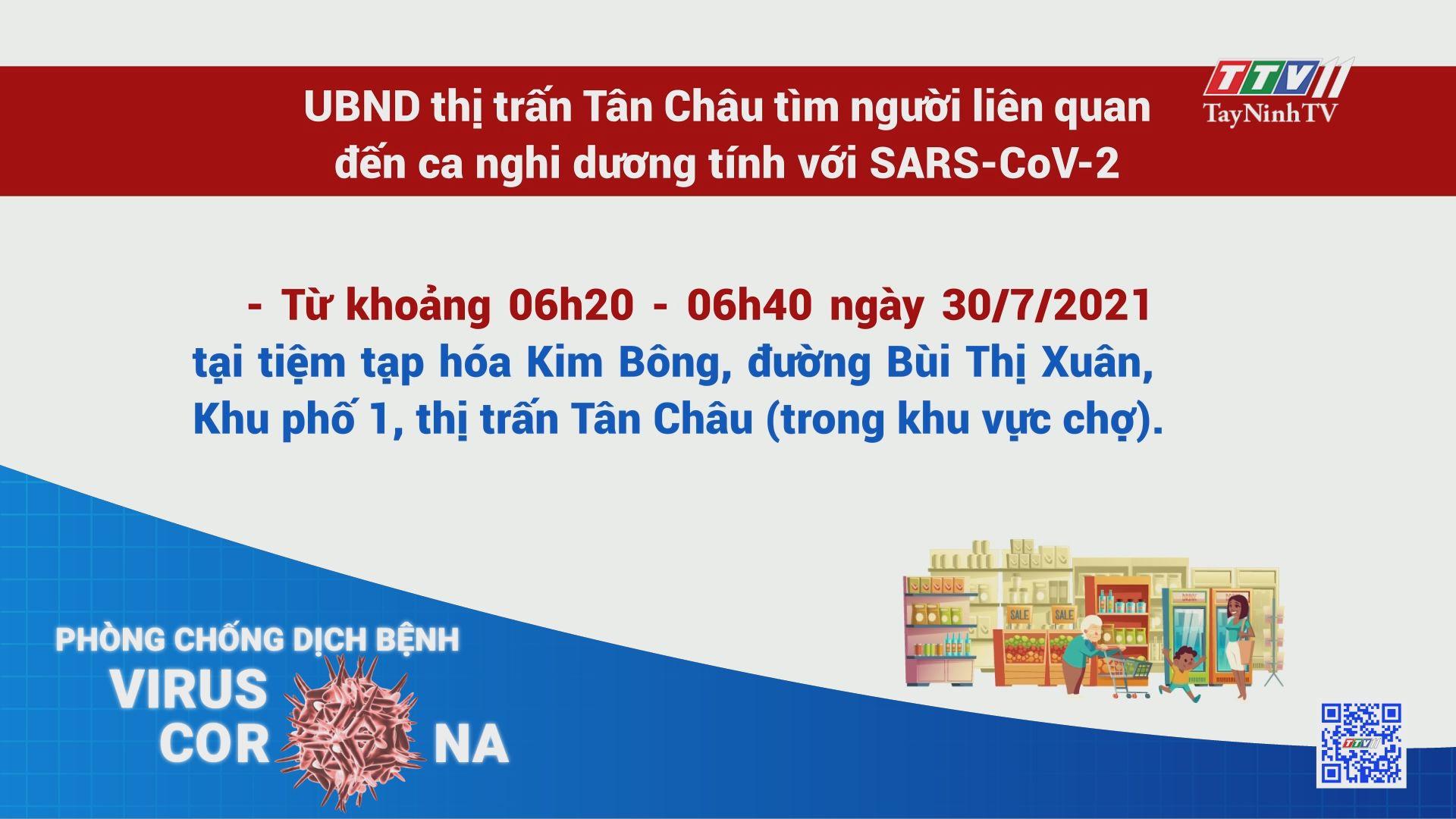 UBND thị trấn Tân Châu tìm người liên quan đến ca nghi dương tính với SARS-CoV-2 | THÔNG TIN DỊCH COVID-19 | TayNinhTV