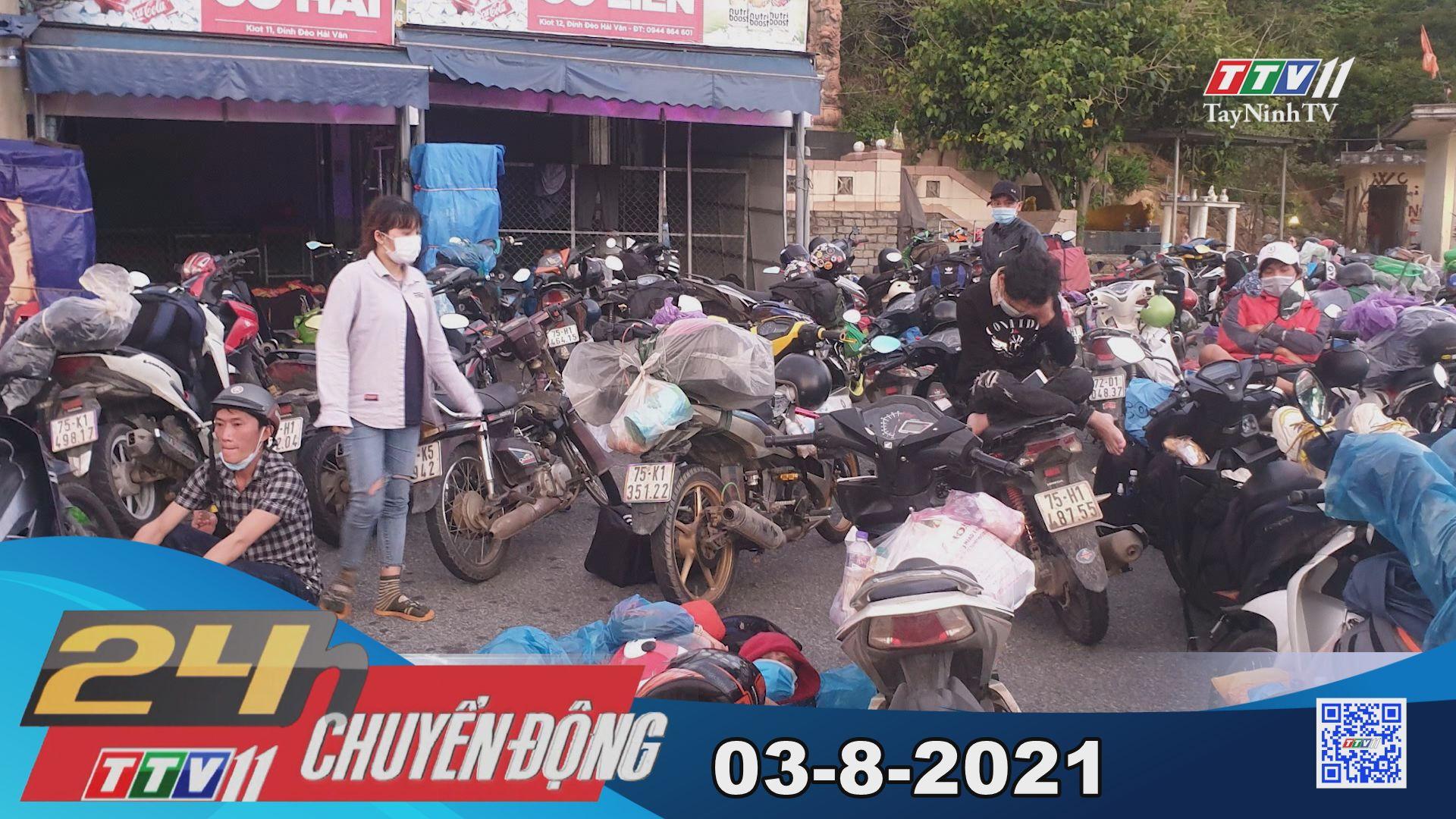 24h Chuyển động 03-8-2021 | Tin tức hôm nay | TayNinhTV