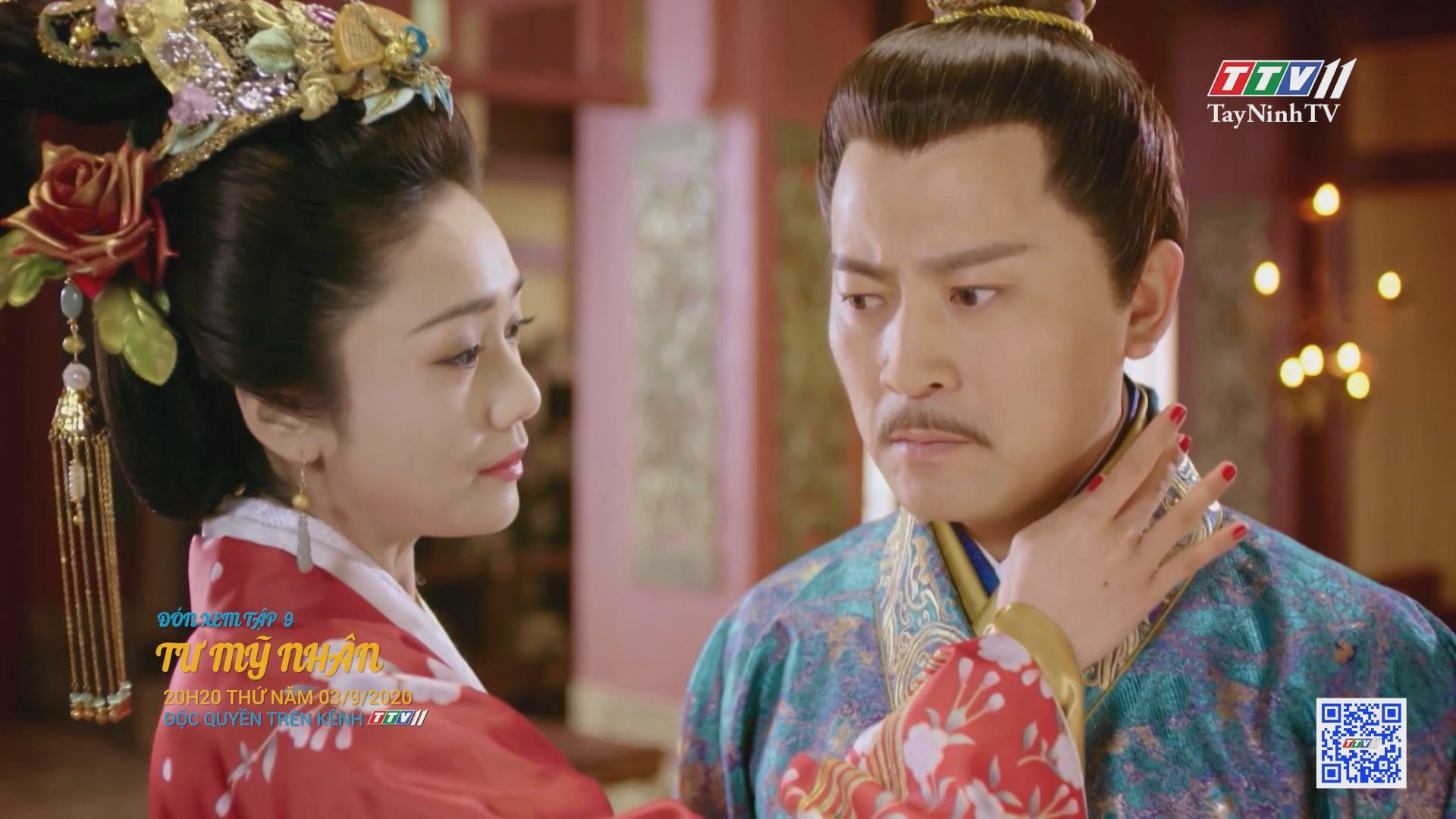 Tư mỹ nhân-TẬP 9 trailer | PHIM TƯ MỸ NHÂN | TayNinhTV
