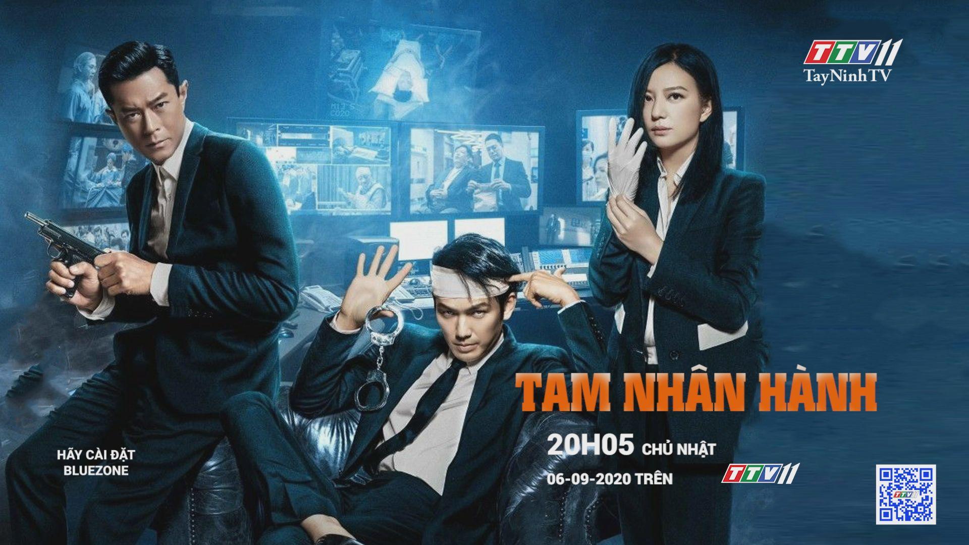 Phim TAM NHÂN HÀNH-Trailer | Phim hay cuối tuần | TayNinhTV