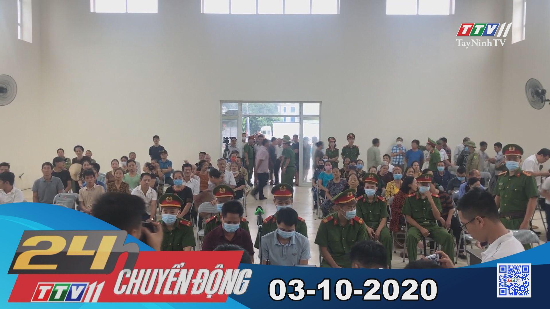 24h Chuyển động 03-10-2020 | Tin tức hôm nay | TayNinhTV