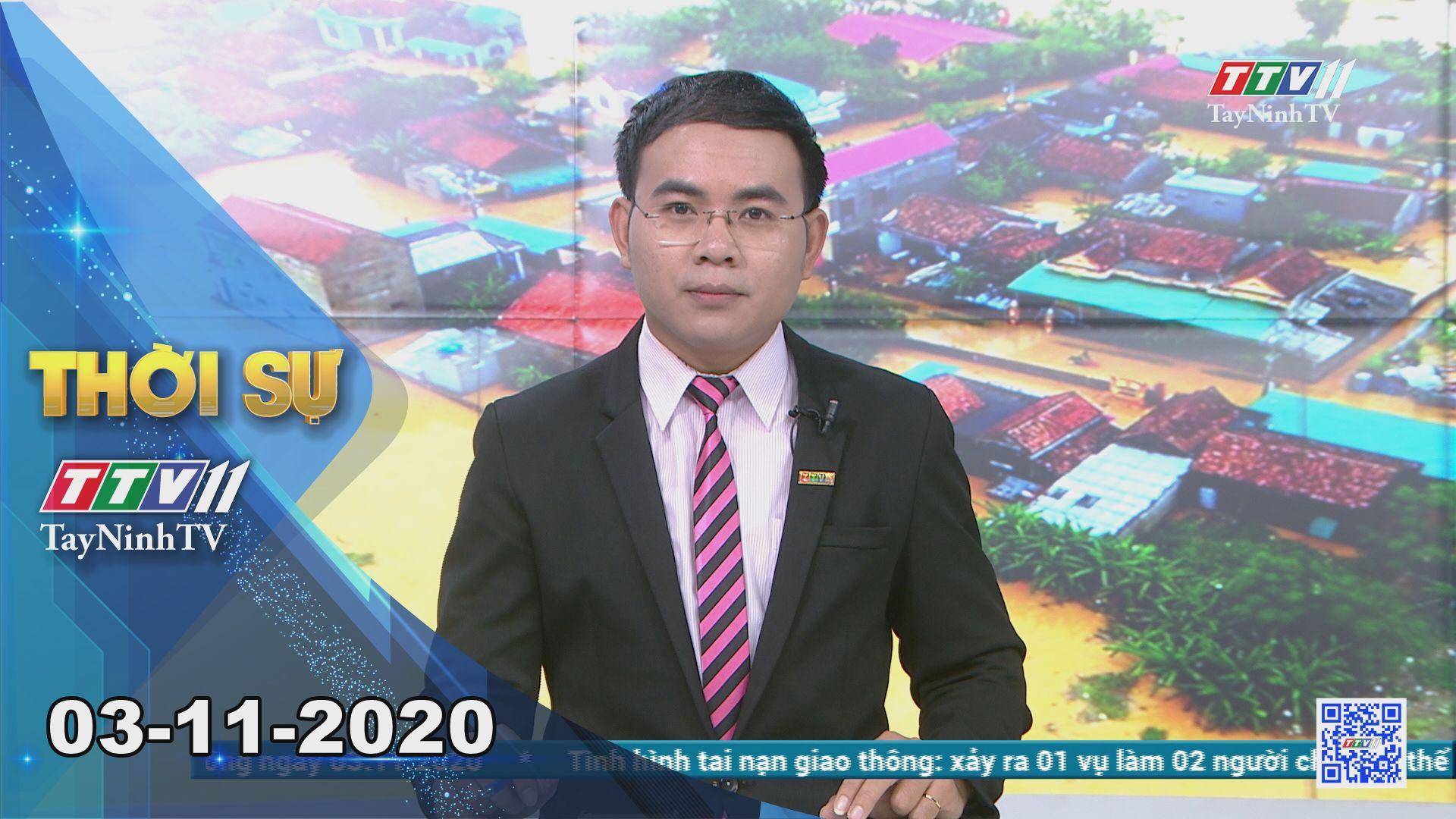 Thời sự Tây Ninh 03-11-2020 | Tin tức hôm nay | TayNinhTV