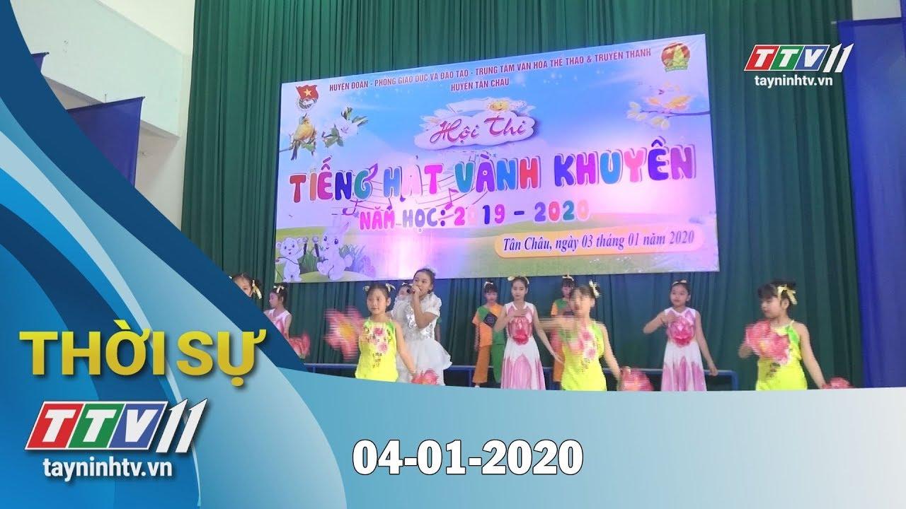 Thời sự Tây Ninh 04-01-2020 | Tin tức hôm nay | TayNinhTV