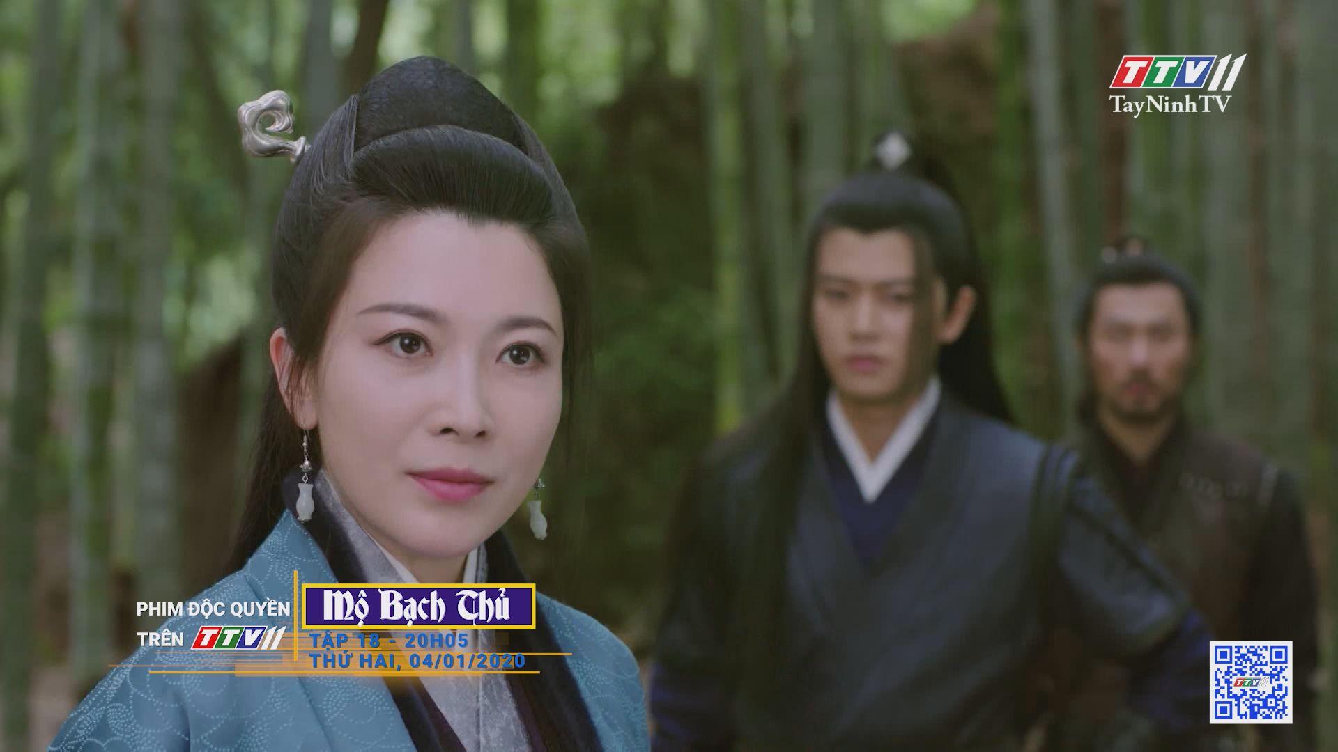 Mộ Bạch Thủ-TẬP 18 trailer | PHIM MỘ BẠCH THỦ | TayNinhTV