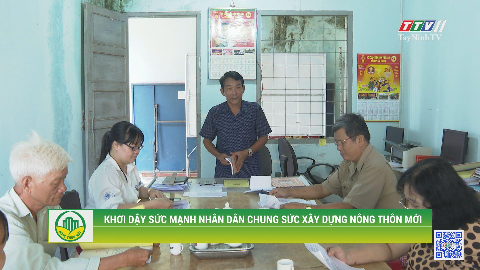 Khơi dậy sức mạnh nhân dân chung sức xây dựng nông thôn mới | TÂY NINH XÂY DỰNG NÔNG THÔN MỚI | TayNinhTV