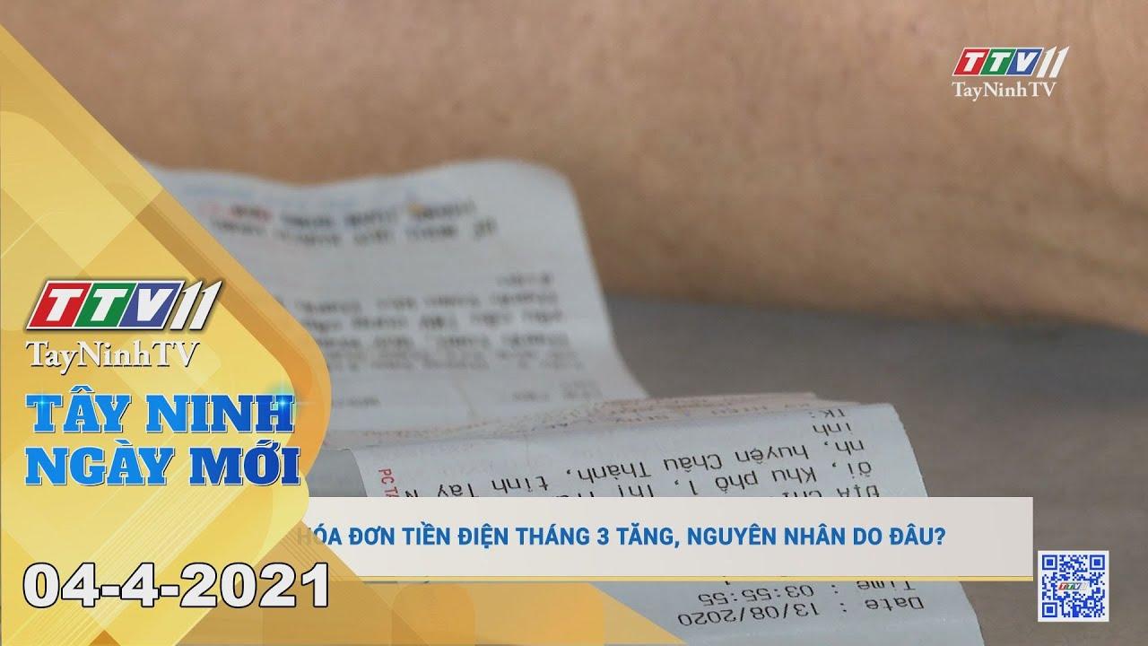 Tây Ninh Ngày Mới 04-4-2021 | Tin tức hôm nay | TayNinhTV