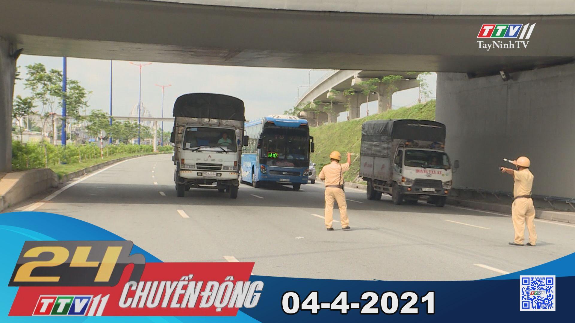 24h Chuyển động 04-4-2021 | Tin tức hôm nay | TayNinhTV
