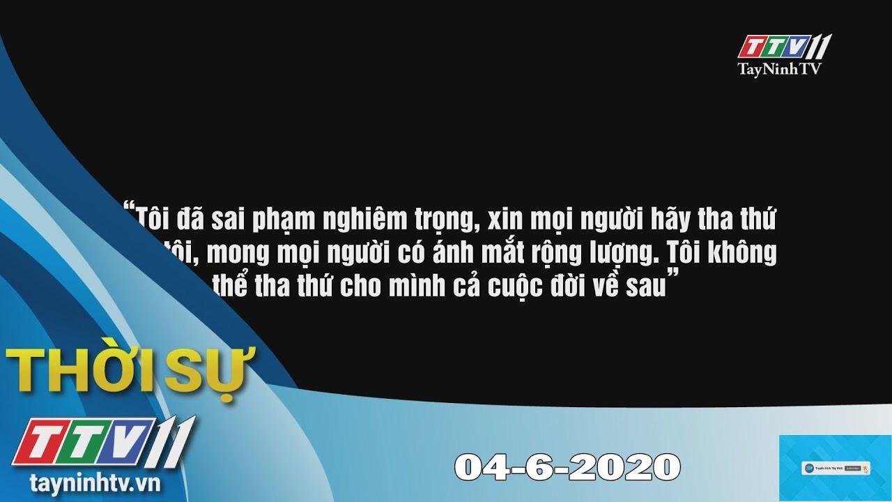 Thời sự Tây Ninh 04-6-2020 | Tin tức hôm nay | TayNinhTV
