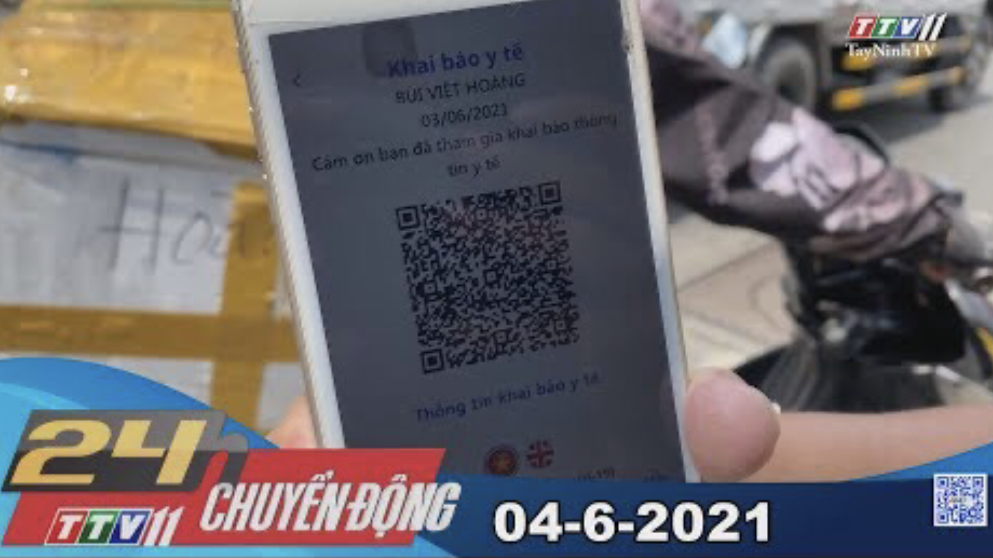 24h Chuyển động 04-6-2021 | Tin tức hôm nay | TayNinhTV
