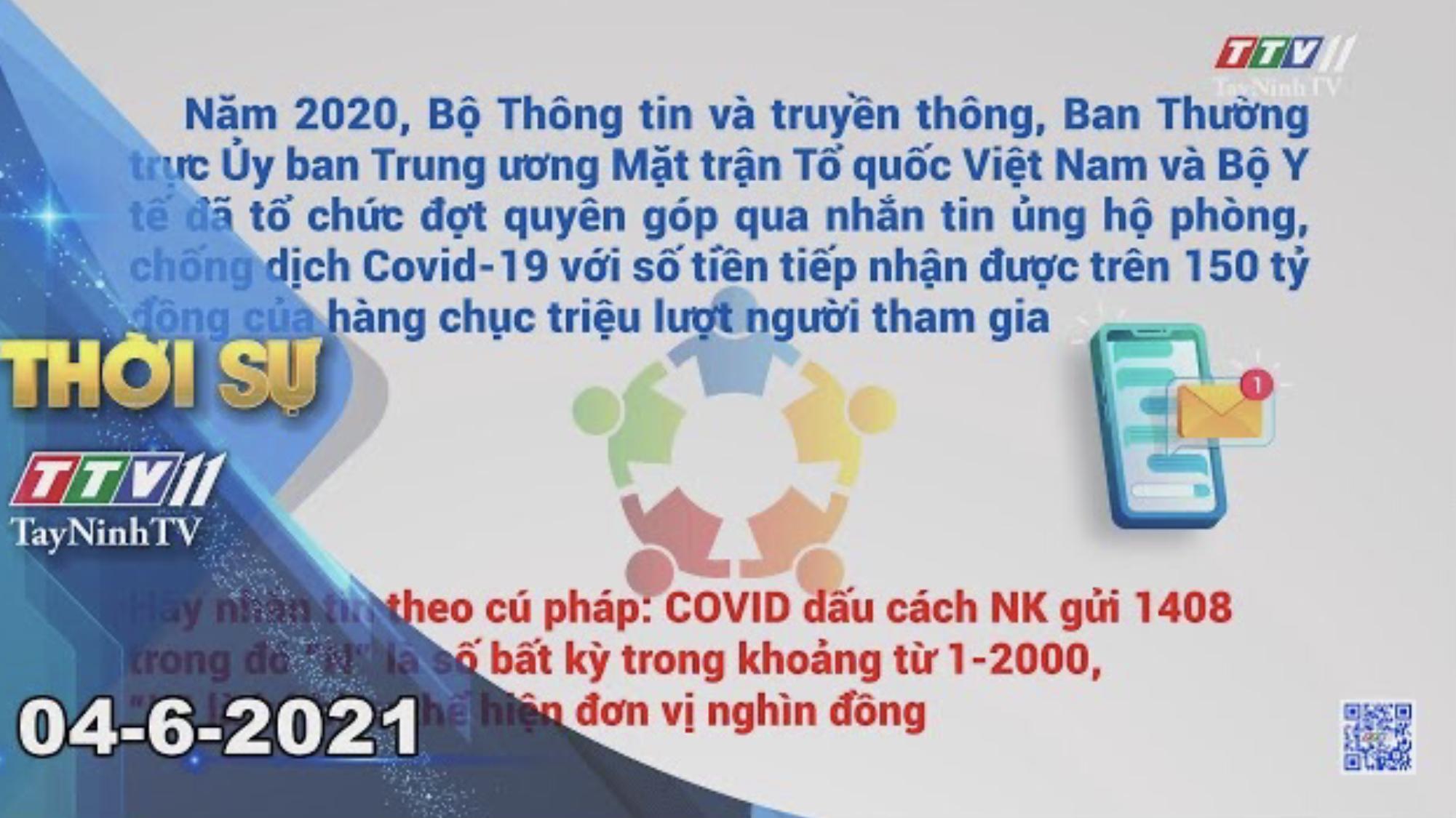 Thời sự Tây Ninh 04-6-2021 | Tin tức hôm nay | TayNinhTV