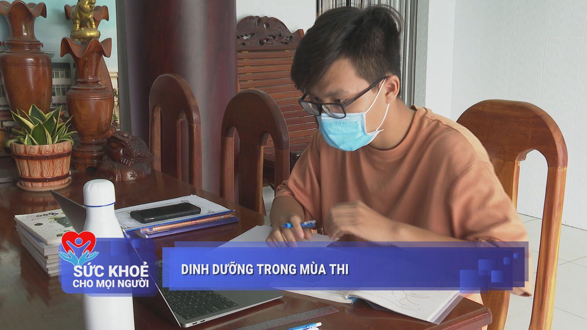 Dinh dưỡng trong mùa thi | SỨC KHỎE CHO MỌI NGƯỜI | TayNinTV