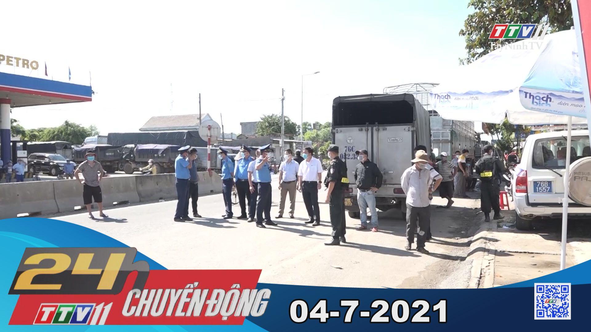 24h Chuyển động 04-7-2021   Tin tức hôm nay   TayNinhTV