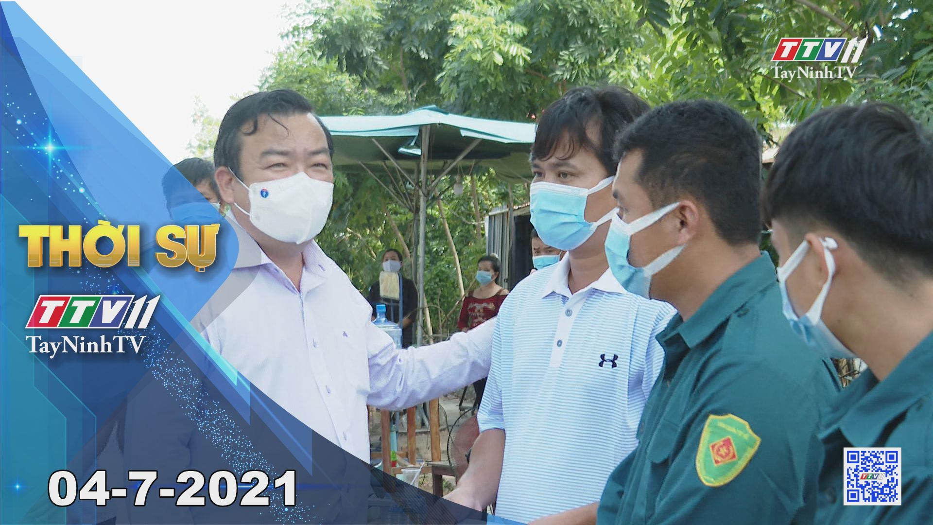 Thời sự Tây Ninh 04-7-2021   Tin tức hôm nay   TayNinhTV