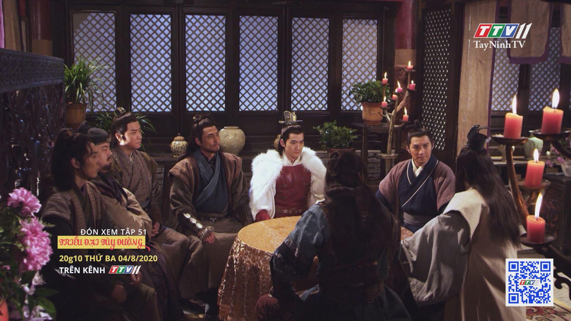 Triều đại Tùy Đường - TẬP 51 trailer | TRIỀU ĐẠI TÙY ĐƯỜNG | TayNinhTV