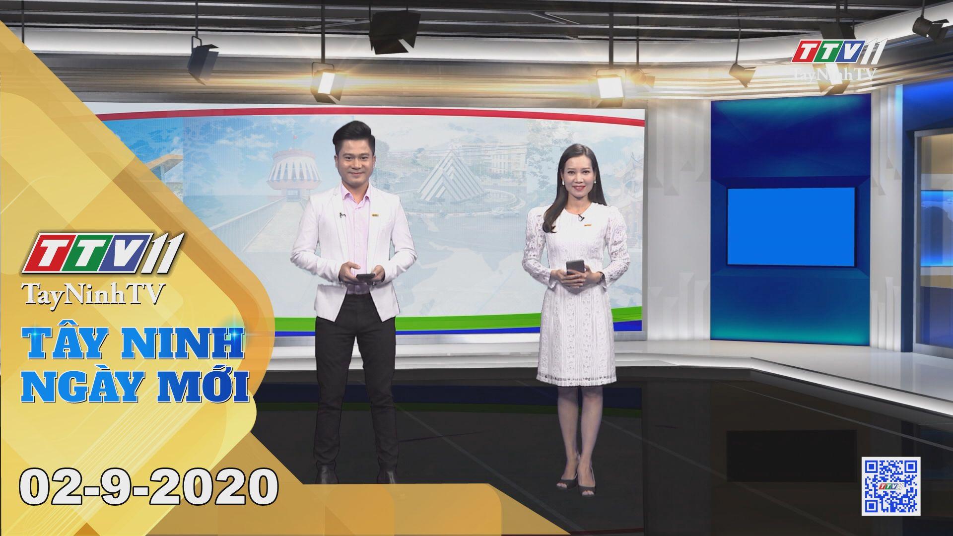 Tây Ninh Ngày Mới 02-9-2020 | Tin tức hôm nay | TayNinhTV