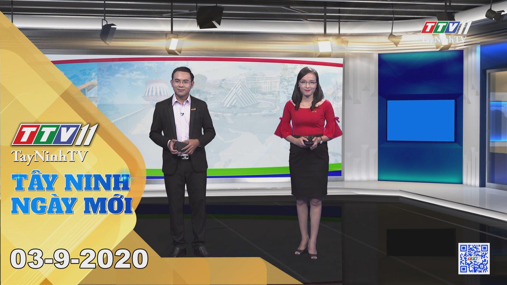 Tây Ninh Ngày Mới 03-9-2020 | Tin tức hôm nay | TayNinhTV