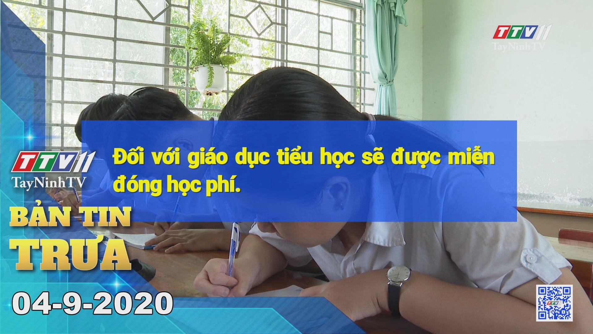 Bản tin trưa 04-9-2020 | Tin tức hôm nay | TayNinhTV