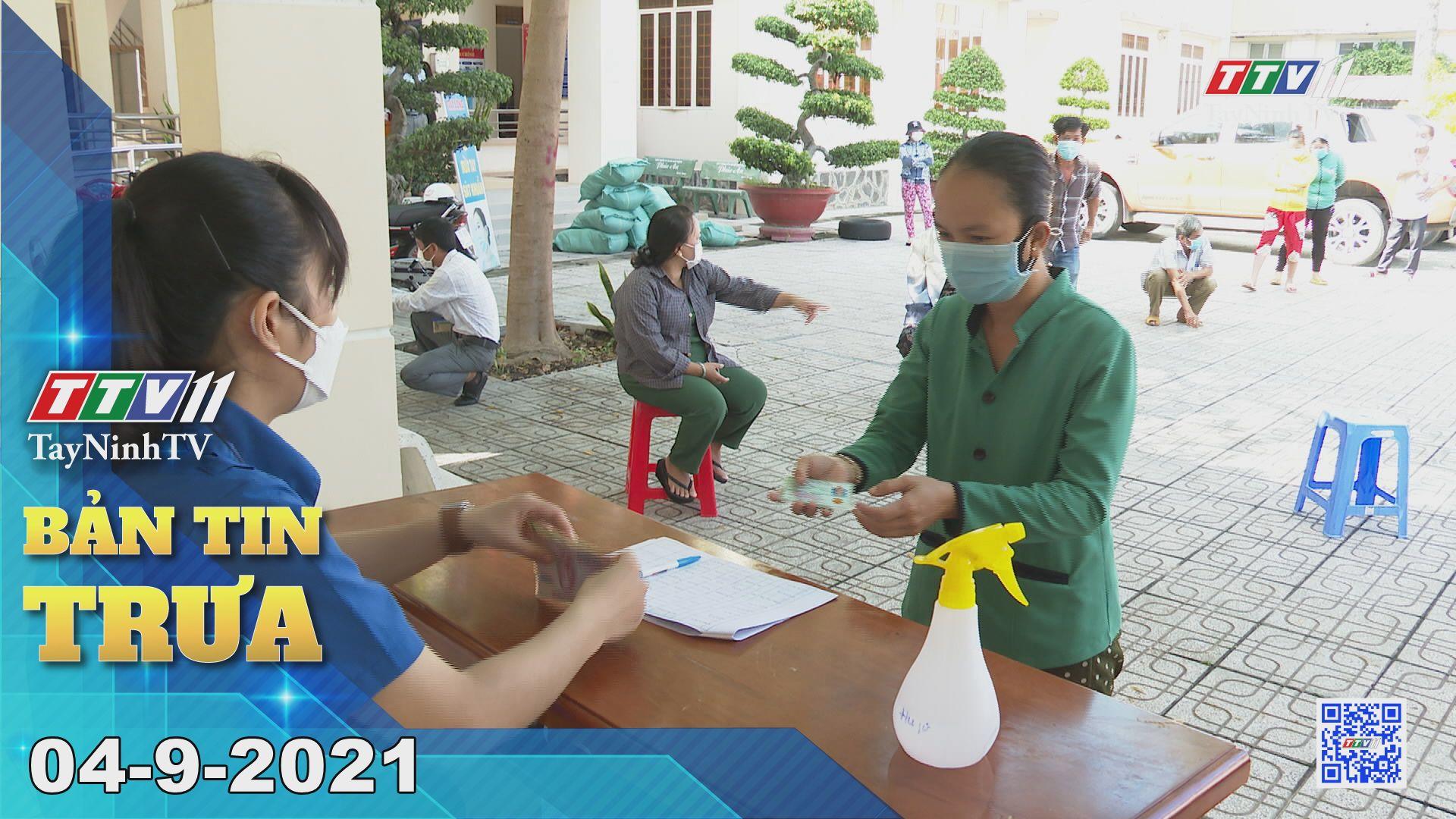 Bản tin trưa 04-9-2021 | Tin tức hôm nay | TayNinhTV