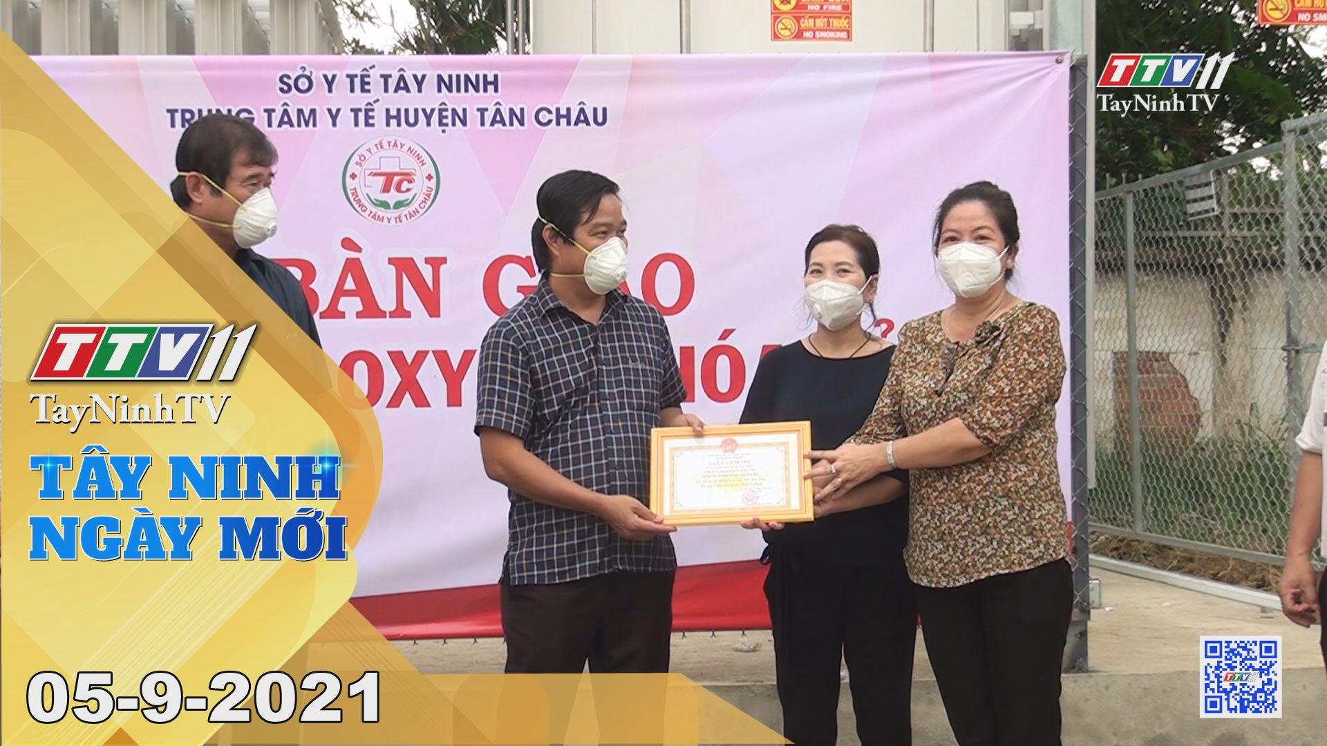 Tây Ninh Ngày Mới 05-9-2021 | Tin tức hôm nay | TayNinhTV
