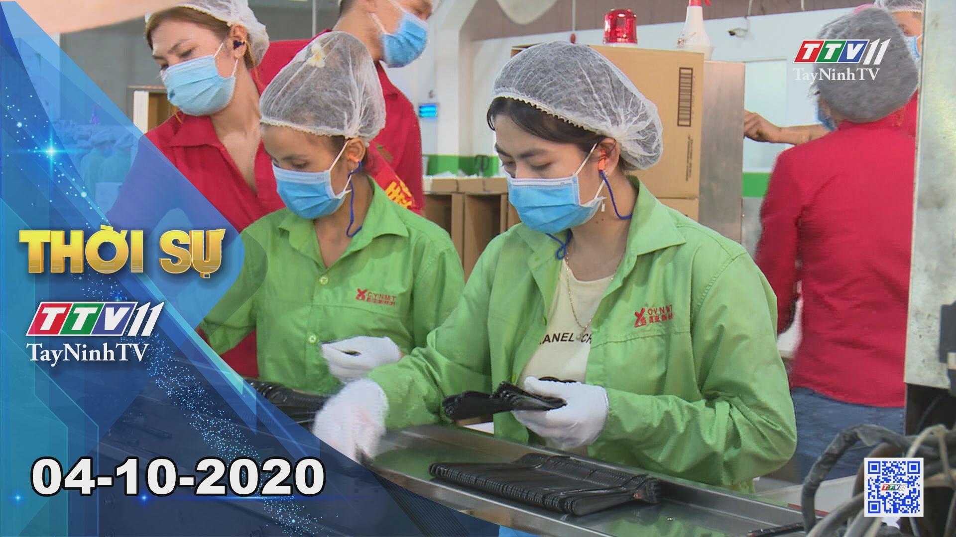 Thời sự Tây Ninh 04-10-2020 | Tin tức hôm nay | TayNinhTV