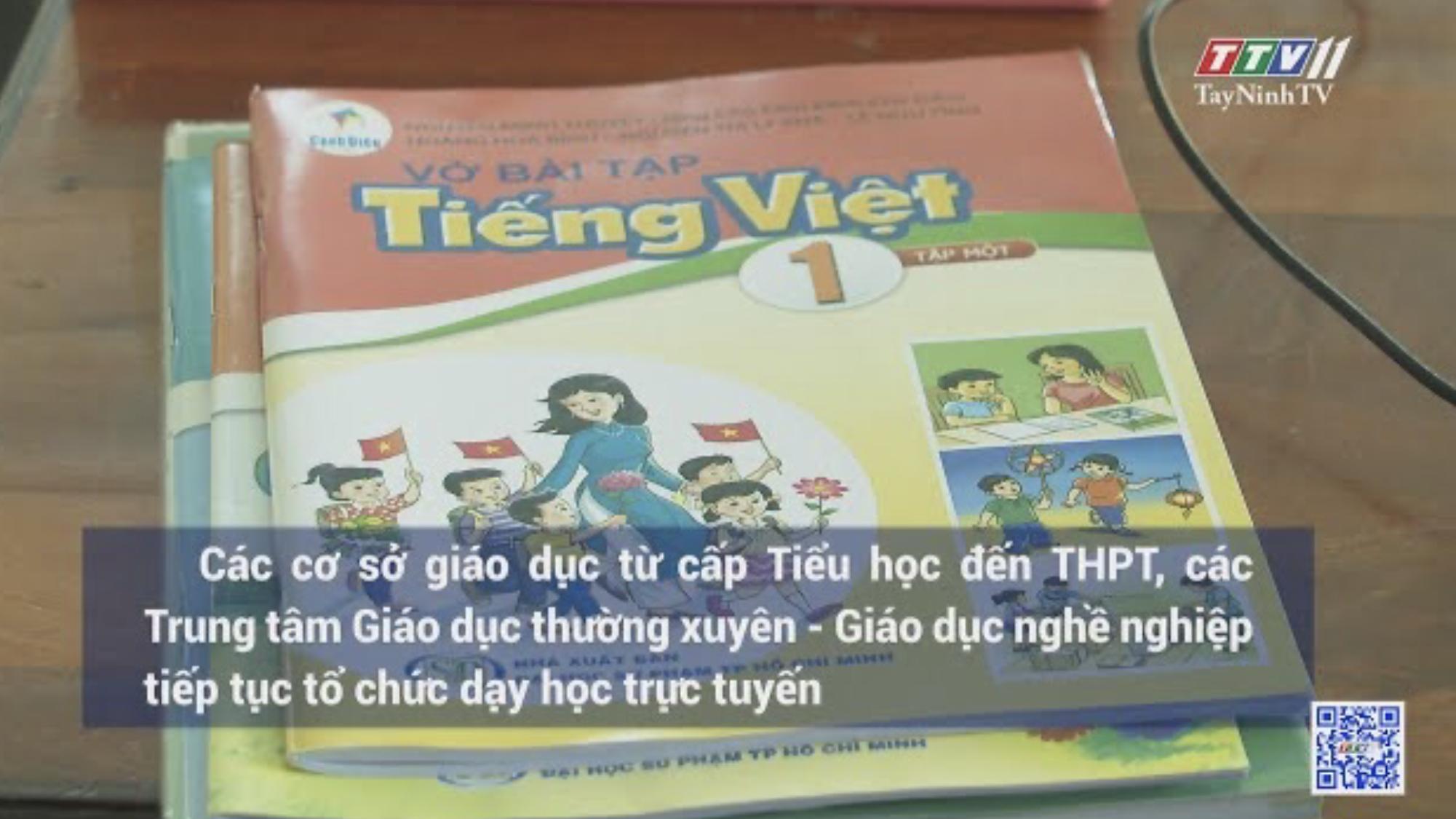 HỌC SINH TÂY NINH TIẾP TỤC HỌC TRỰC TUYẾN | Tin tức hôm nay | TayNinhTV