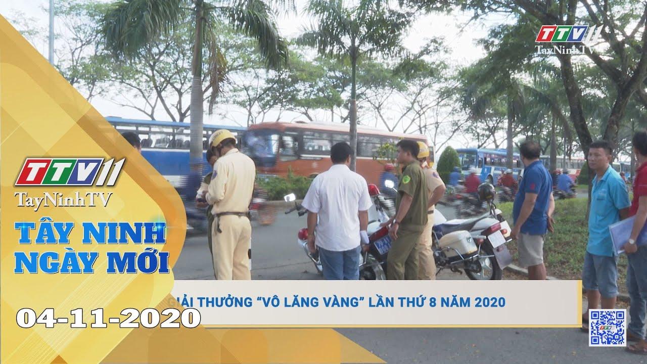 Tây Ninh Ngày Mới 04-11-2020 | Tin tức hôm nay | TayNinhTV