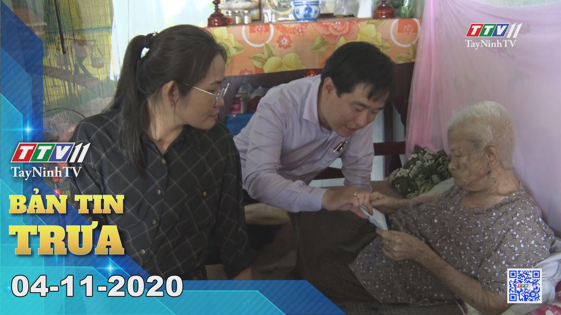 Bản tin trưa 04-11-2020 | Tin tức hôm nay | TayNinhTV