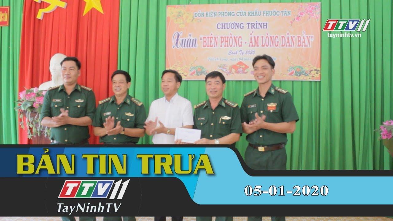 Bản tin trưa 05-01-2020 | Tin tức hôm nay | TayNinhTV