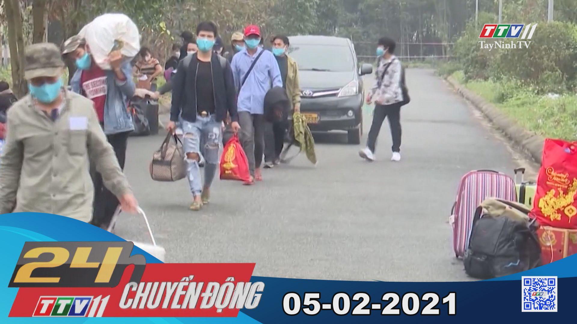 24h Chuyển động 05-02-2021   Tin tức hôm nay   TayNinhTV