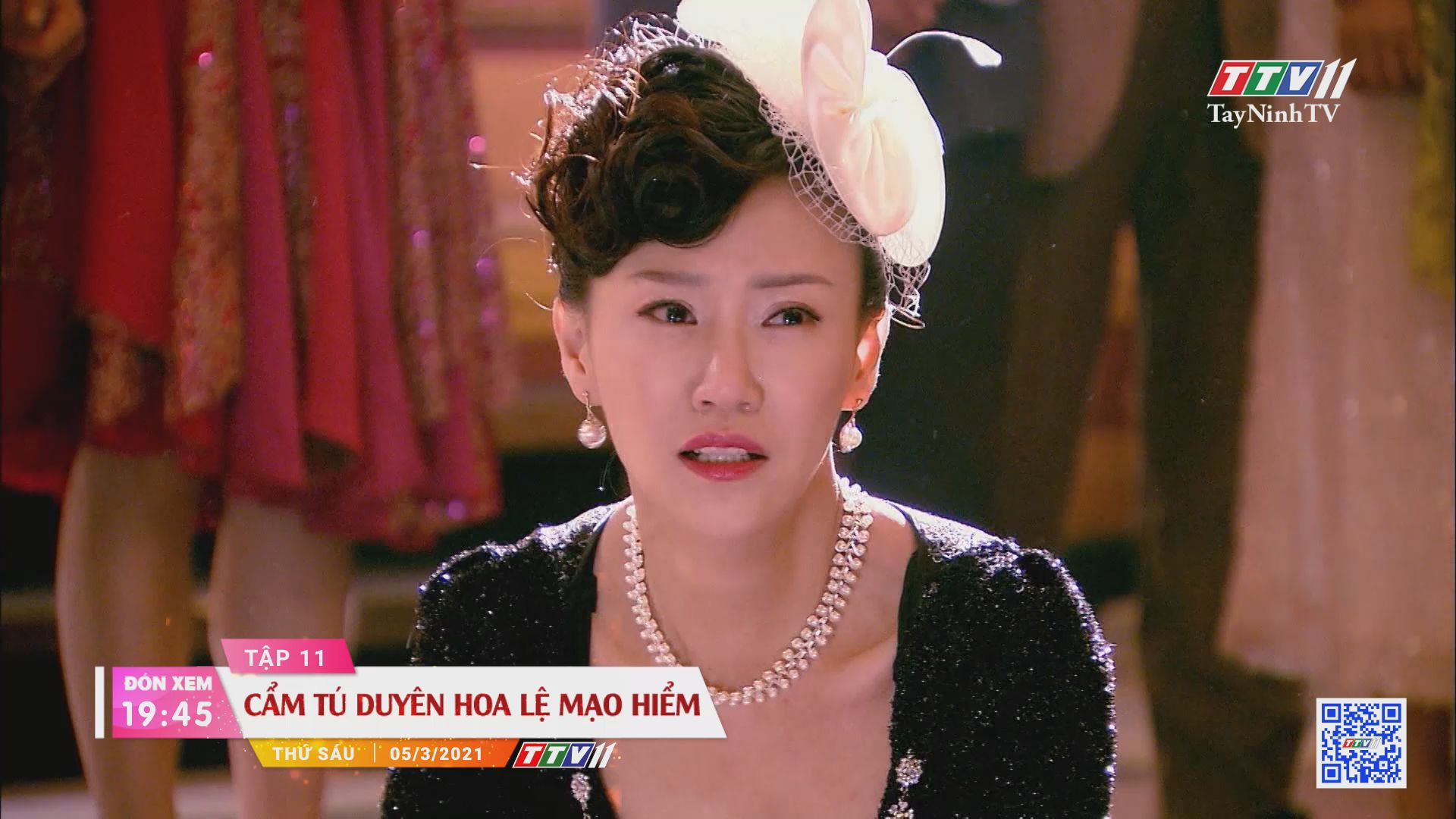 Cẩm Tú duyên hoa lệ mạo hiểm-Trailer tập 11 | PHIM CẨM TÚ DUYÊN HOA LỆ MẠO HIỂM | TayNinhTVE