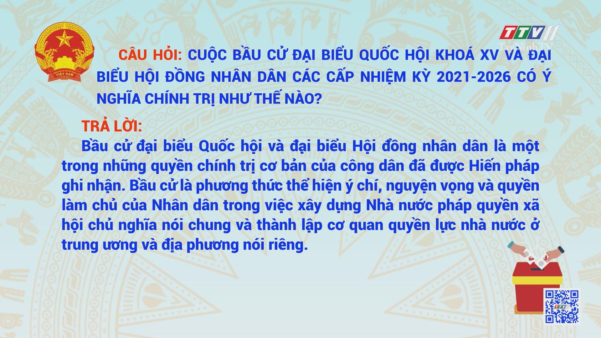 Kỳ 1_Hỏi đáp về bầu cử đại biểu Quốc hội khóa XV và đại biểu HĐND các cấp nhiệm kỳ 2021-2026   TayNinhTV