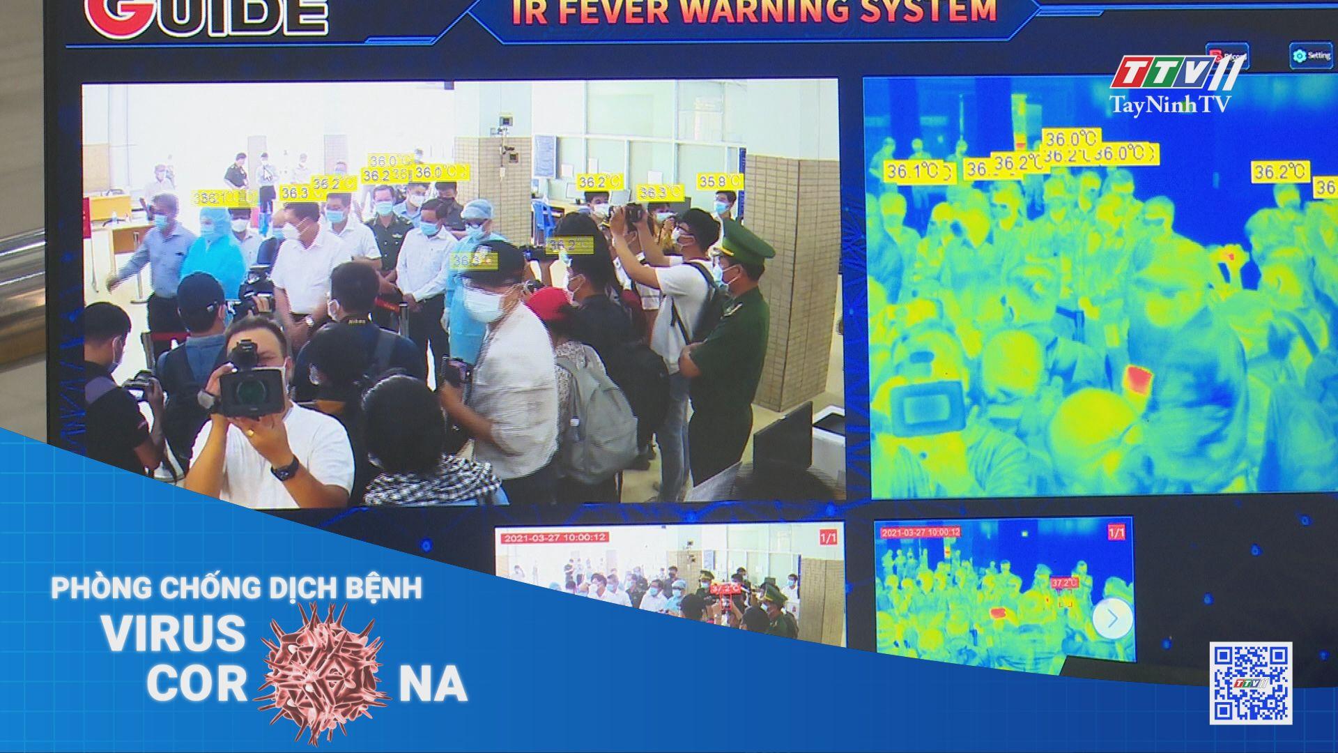 Kiểm soát chặt nguồn lây nhiễm từ các cửa khẩu quốc tế | THÔNG TIN DỊCH CÚM COVID-19 | TayNinhTV