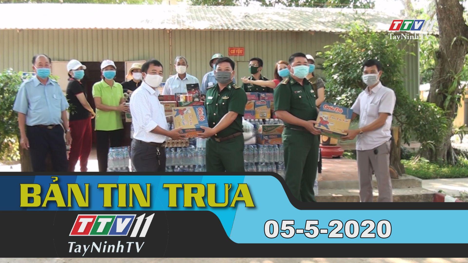 Bản tin trưa 05-5-2020 | Tin tức hôm nay | TayNinhTV