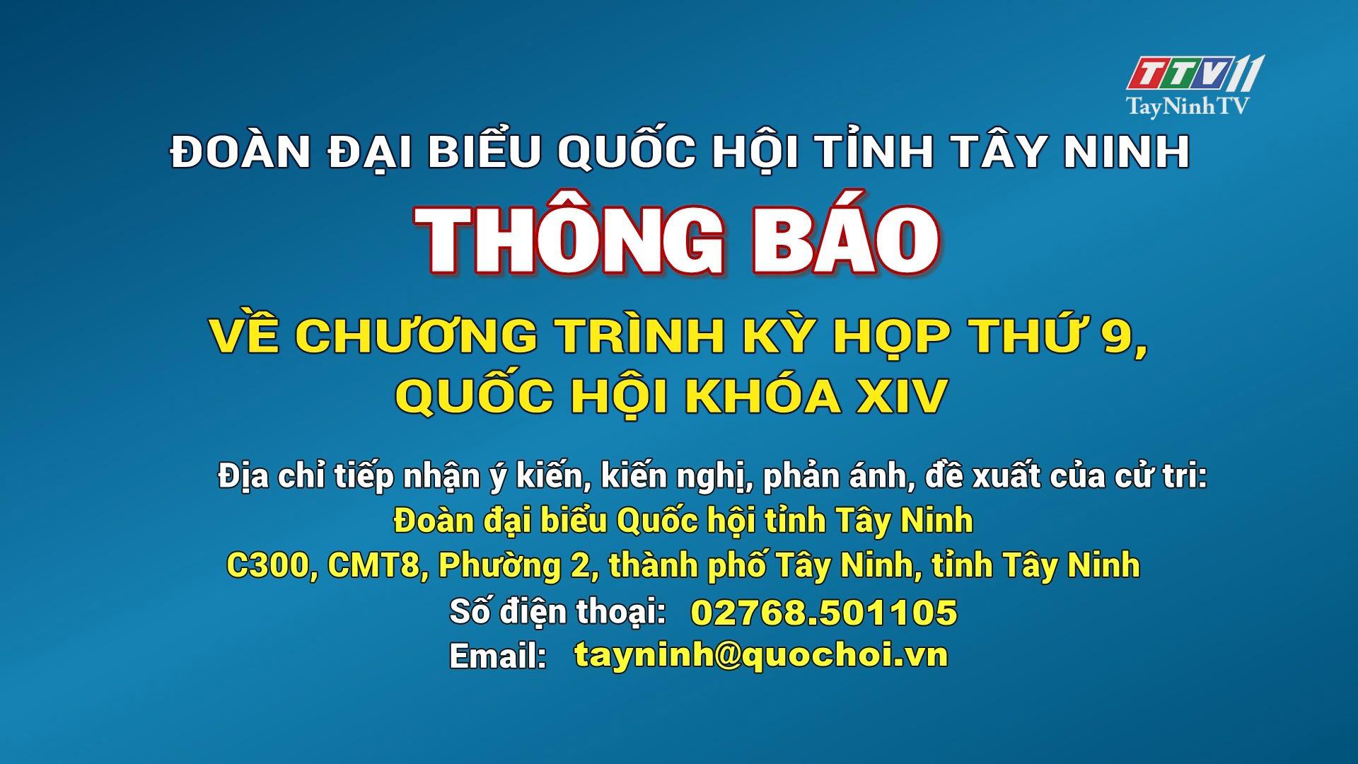 THÔNG BÁO về chương trình kỳ họp thứ 9, Quốc hội khóa XIV | TayNinhTV