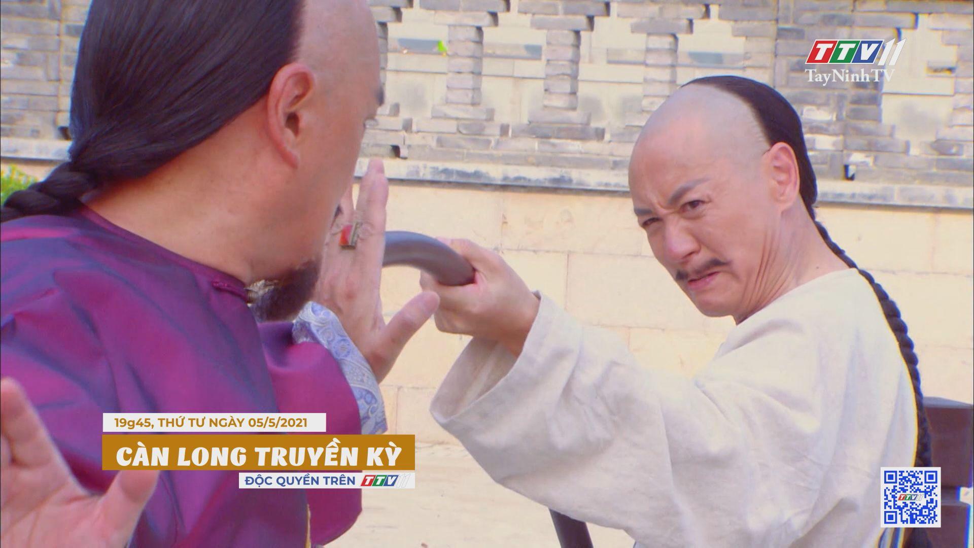 Càn Long truyền kỳ-Trailer tập 14 | PHIM CÀN LONG TRUYỀN KỲ | TayNinhTVE