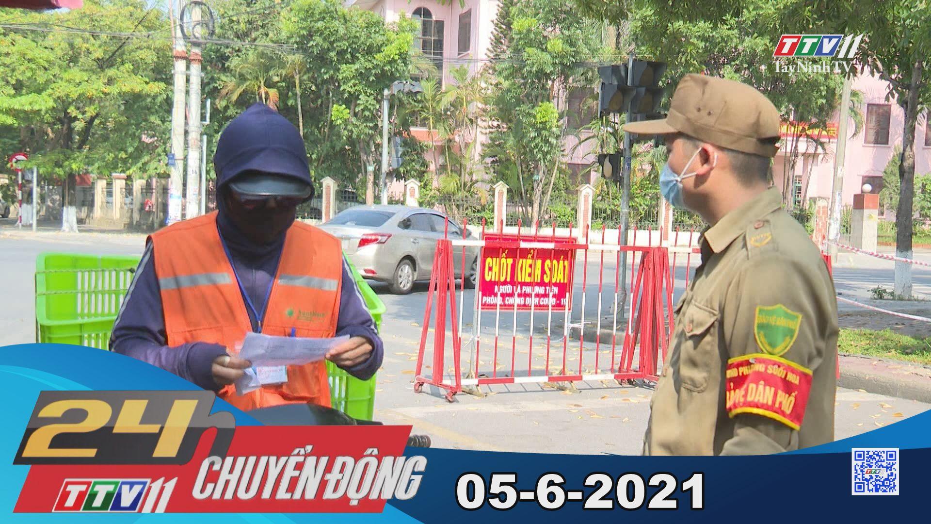 24h Chuyển động 05-6-2021 | Tin tức hôm nay | TayNinhTV
