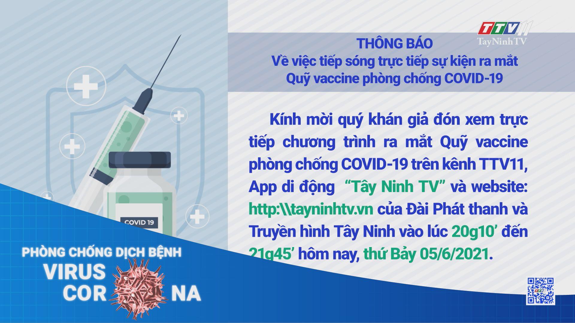 THÔNG BÁO - Về việc tiếp sóng trực tiếp sự kiện ra mắt Quỹ vaccine phòng chống COVID-19 | TayNinhTV