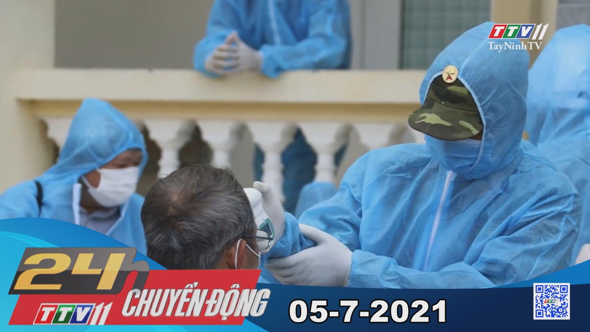 24h Chuyển động 05-7-2021   Tin tức hôm nay   TayNinhTV