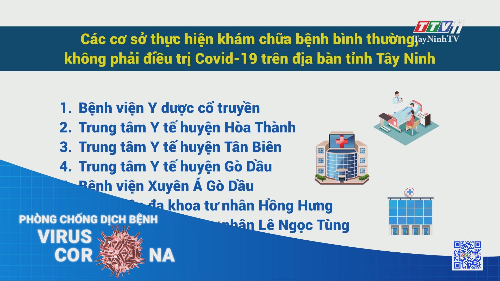 Thông báo các cơ sở thực hiện khám chữa bệnh bình thường trên địa bàn tỉnh | THÔNG TIN DỊCH COVID-19 | TayNinhTV