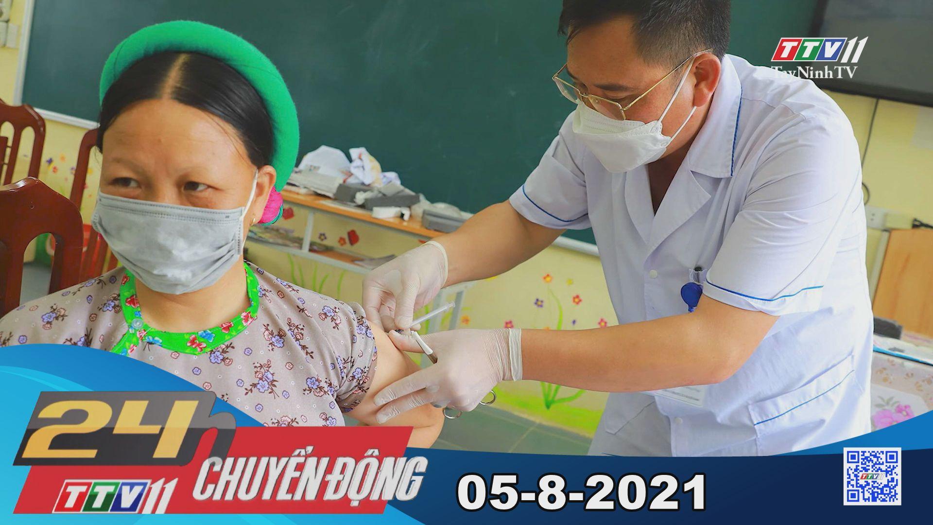 24h Chuyển động 05-8-2021 | Tin tức hôm nay | TayNinhTV