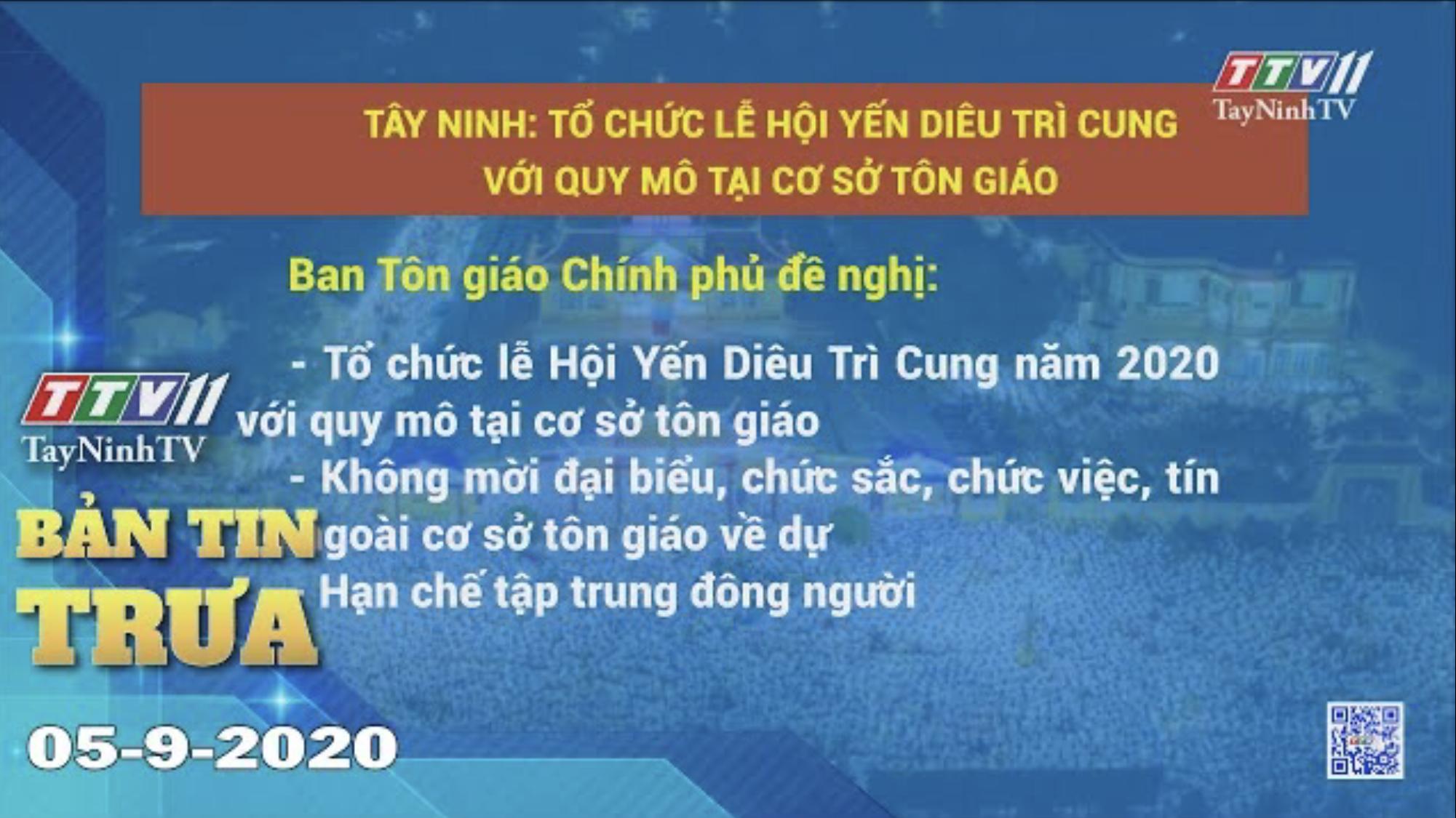 Bản tin trưa 05-9-2020 | Tin tức hôm nay | TayNinhTV