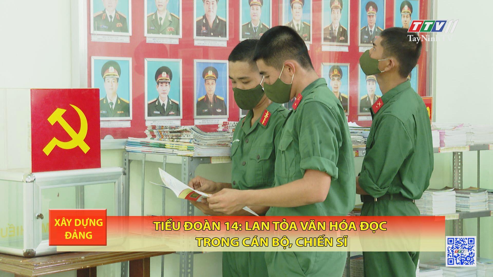 Tiểu đoàn 14: lan tỏa văn hóa đọc trong cán bộ, chiến sĩ   XÂY DỰNG ĐẢNG   TayNinhTV