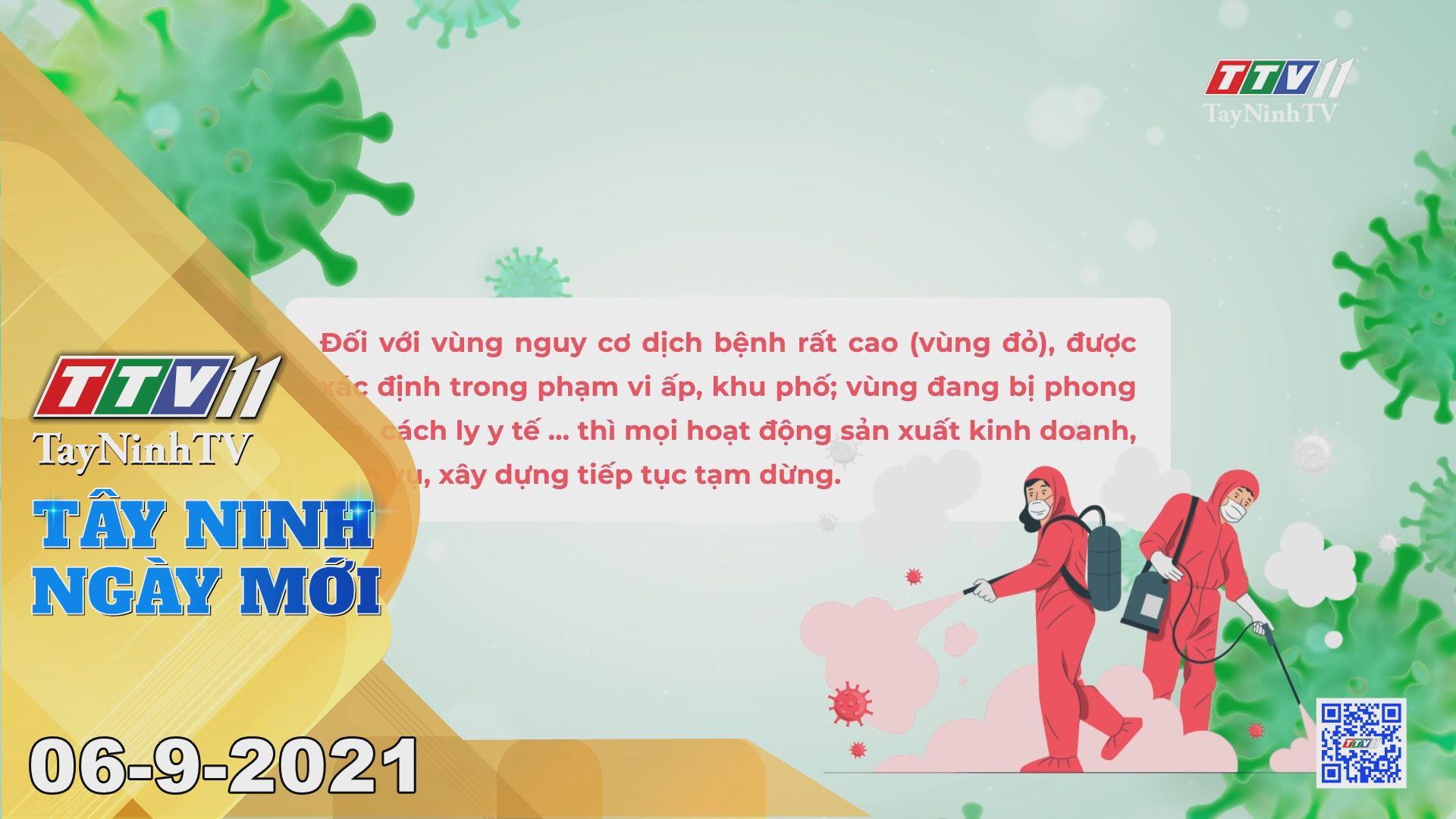 Tây Ninh Ngày Mới 06-9-2021 | Tin tức hôm nay | TayNinhTV