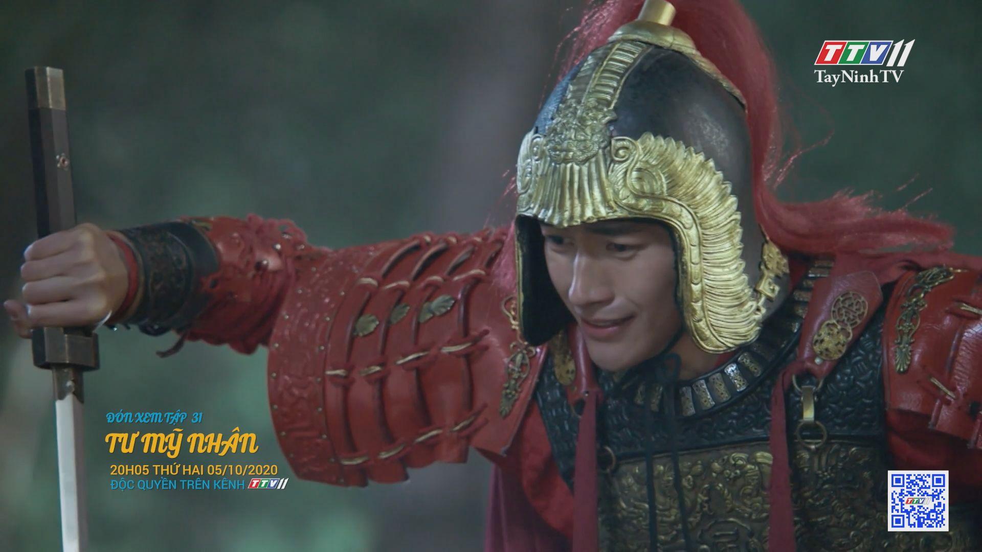Tư mỹ nhân-TẬP 31 trailer | PHIM TƯ MỸ NHÂN | TayNinhTV