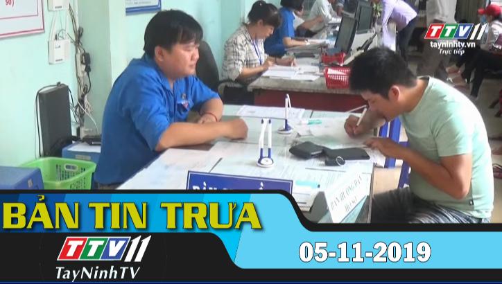 Bản tin trưa 05-11-2019 | BẢN TIN TRƯA | Tây Ninh TV